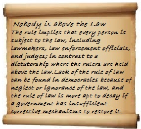 Nobody is above the Law